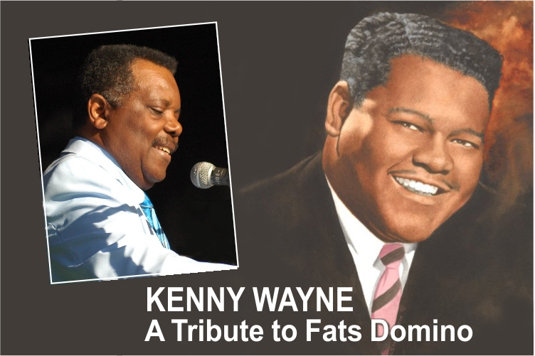 "Kenny ""Blues Boss"" Wayne – A Tribute to Fats Domino"